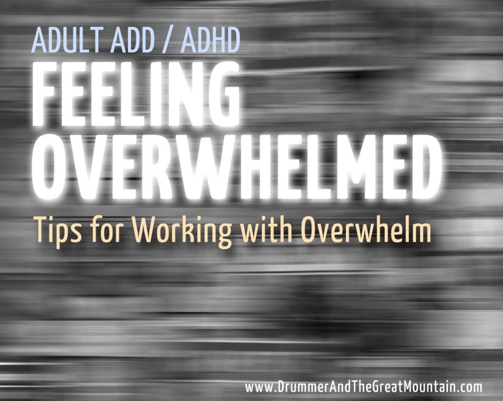 2-9-15 Overwhelm